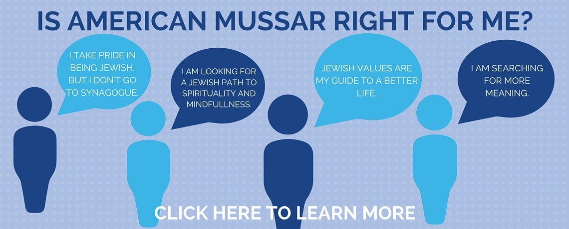 Is American Mussar Right For Me?
