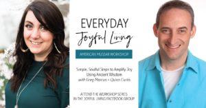 Joyful Living American Mussar Workshop