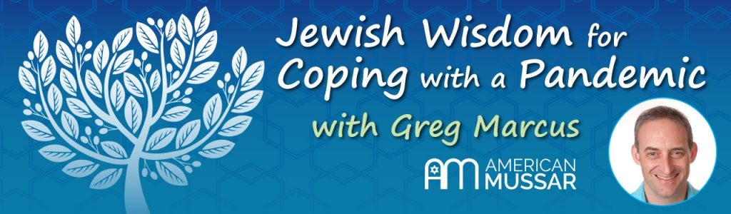 Jewish Wisdom For Coping